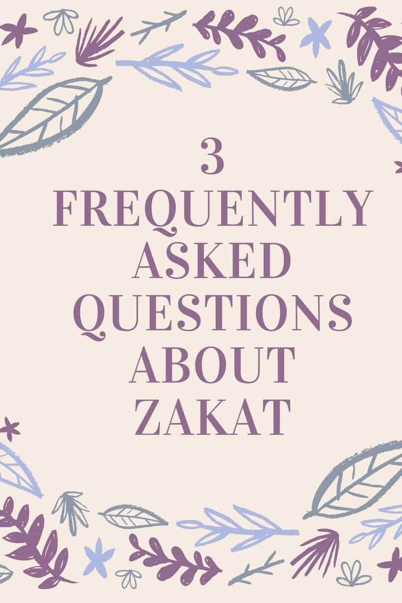 3 frequently asked questions about Zakat