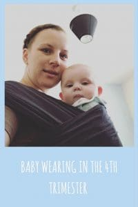 baby wearing in the 4th trimester has so many advantages