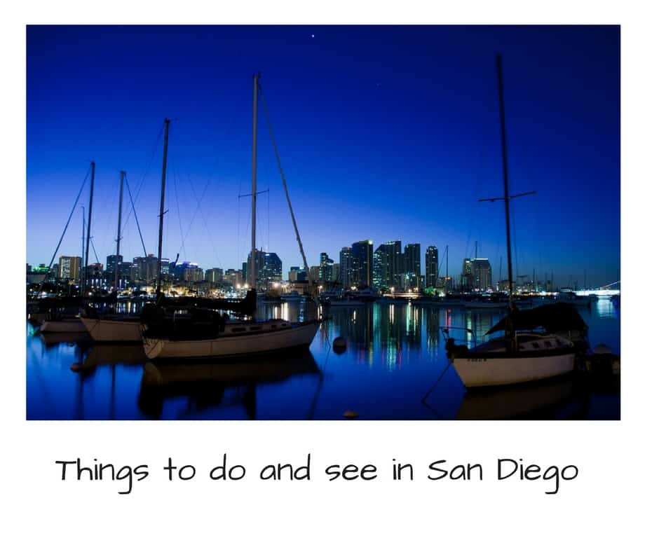 things to do and see in San Diego