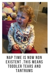 nap time is now non existent .This means toddler tears and tantrums #toddler #parenting #naptime #tiredtoddler