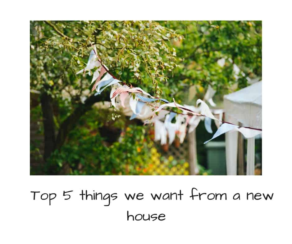 5 things i want from a new hous e