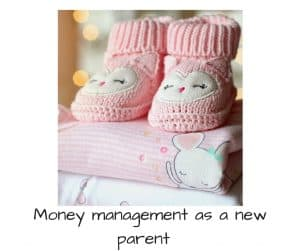 money managment as a new parent