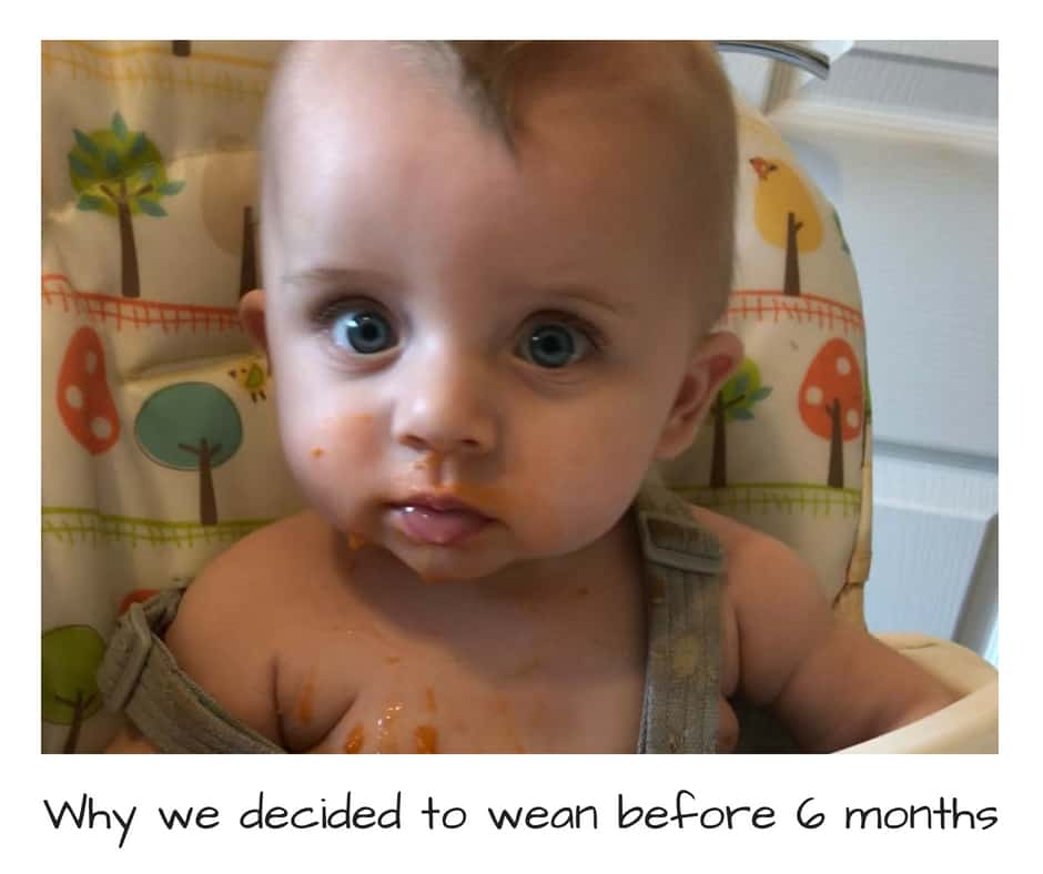 why we decided to wean before 6 months
