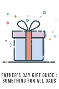 Father's day gift ideas - Something for all dads