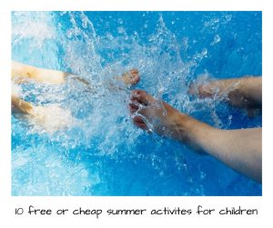 10 free or cheap activities to do with the kids this summer