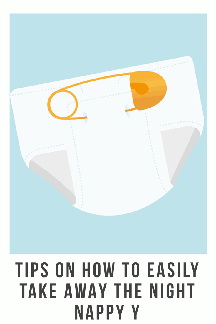 Taking away the night time nappy doesn't have to be hard or stressful as long as it's positive and your prepared #toddler #parenting #nappy #nappies #nightnappy #diaper #routine #hacks #tips #howtos