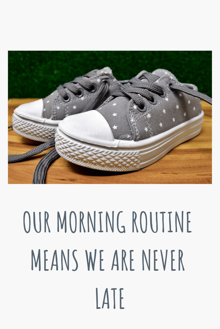 Having a strong and scheduled morning routine means that we are never late. It's really easy to keep to also #morningroutine #familylife #routine #parenting #hacks #tips #timemanagment