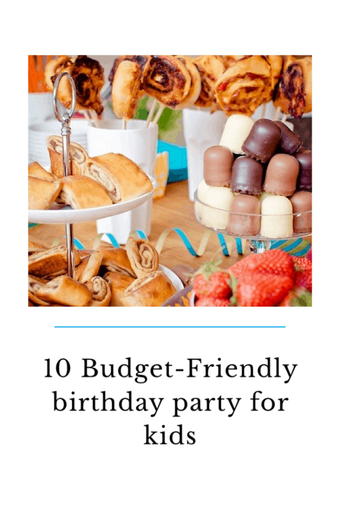Hosting a children's party can be expensive but it doesn't have to be here are my 10 Budget-Friendly birthday party for kids ideas. #budget #party #childrensparty #partyideas #partyinspiration