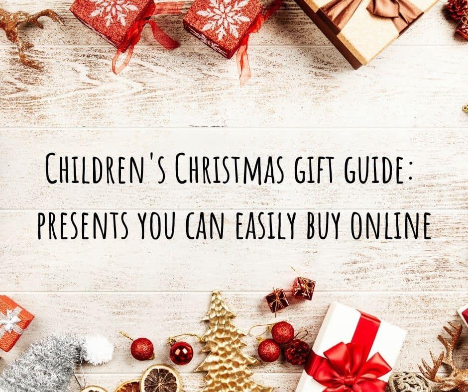 Children's gift guide